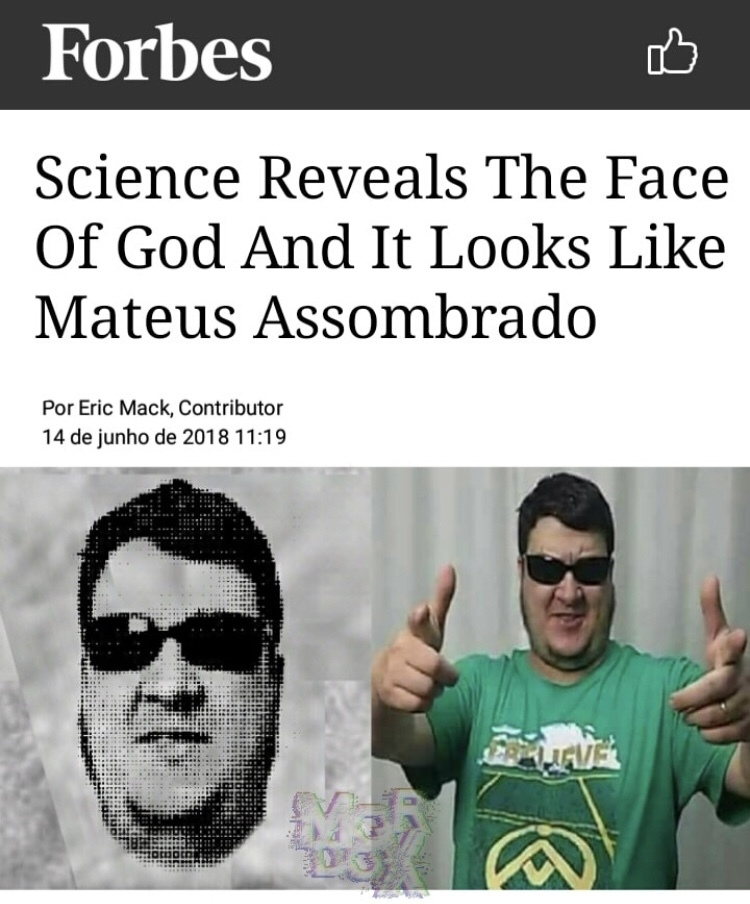Meme arrombado 2, a verdadeira face de Deus SIGO DE VOLTA——>