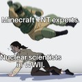 Minecraft TNT experts vs. Nuclear Scientists