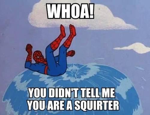 Squirter - meme