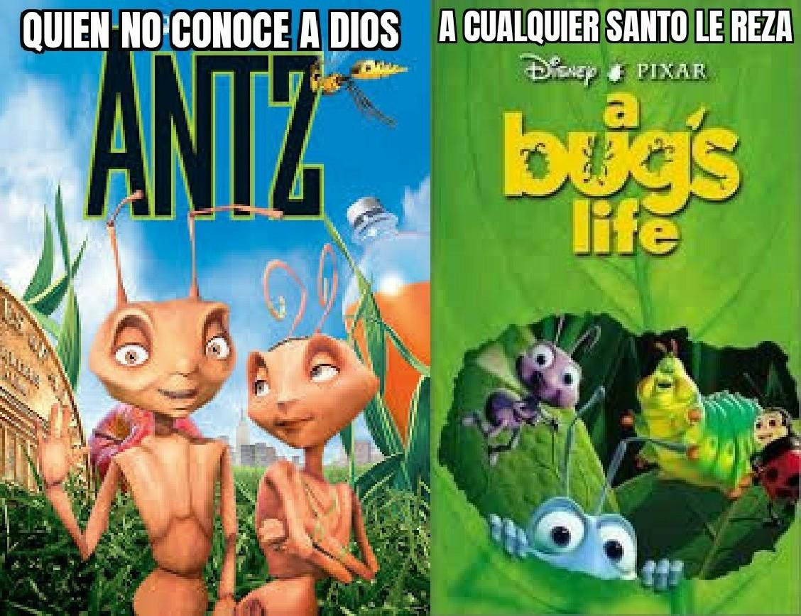Antz vs A Bug's life (que se armen los p***zos) - meme