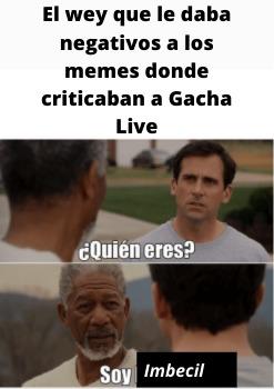 Si lo haces, eres Gachatuber :truehistory: - meme