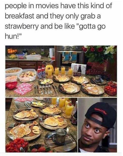 What do you have for breakfast? - meme