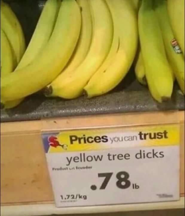 Hey did you print the labels for the bananas. Yeah all done dw about it - meme