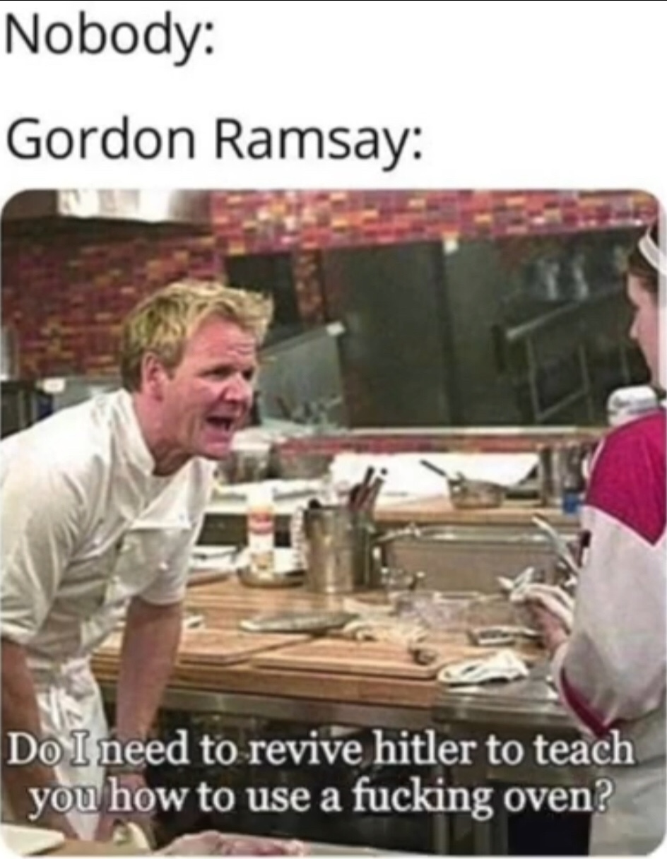 I love Gordon Ramsay - meme