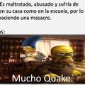 Mucho Quake.