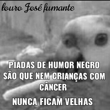 Não tenham câncer - meme