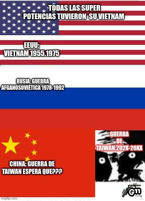 va esta fea la cosa . a los soldados taiwaneses les están enseñando tácticas de guerrilla especializadas en su territorio como hacían los vietnamitas y estados unidos les están dando armas pesadas  y dinero ,en mi opinión no se que pasara - meme