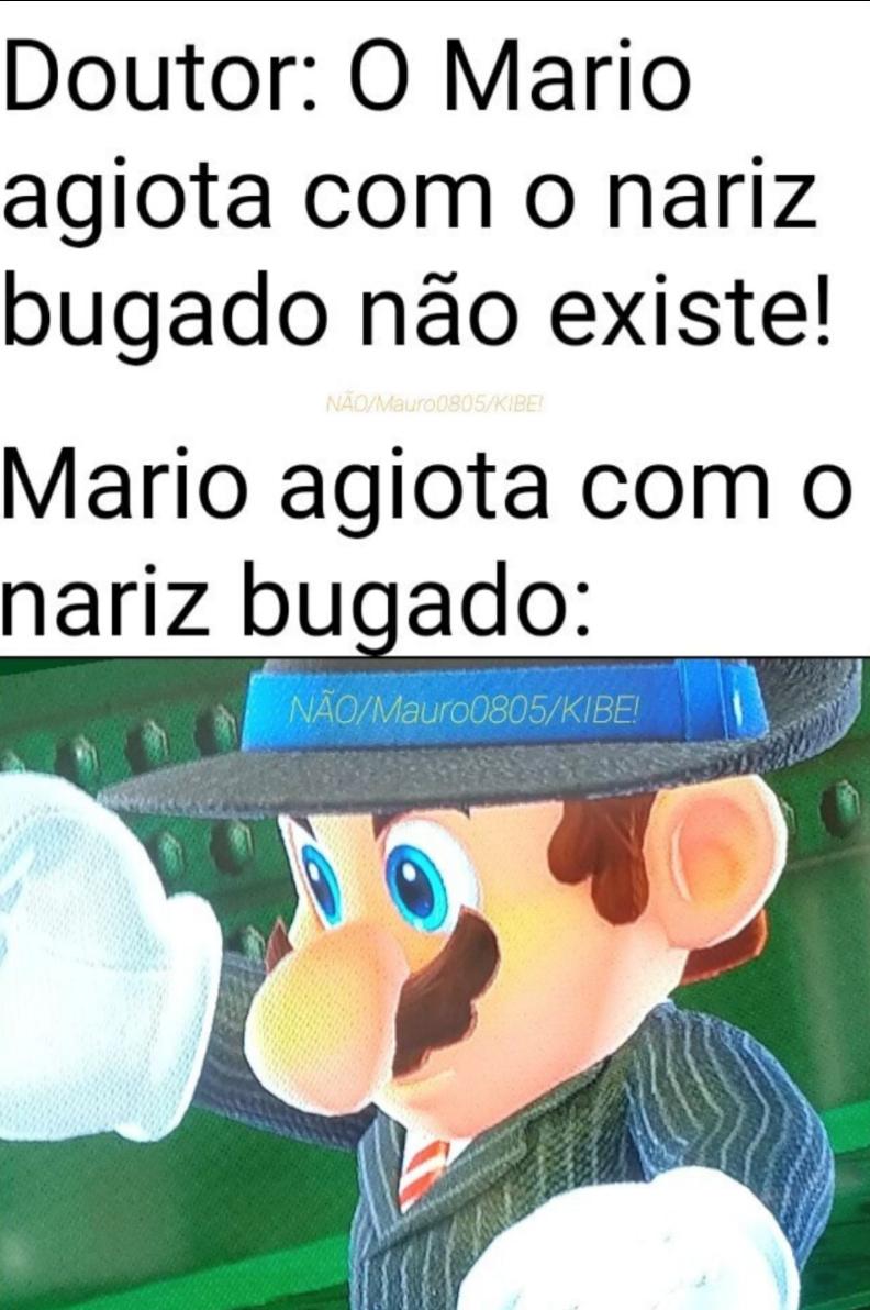 Mario agiota com o nariz bugado - meme