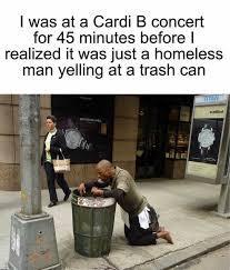 Cardi B is garbage. Change my mind. - meme