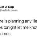 Totally not a cop