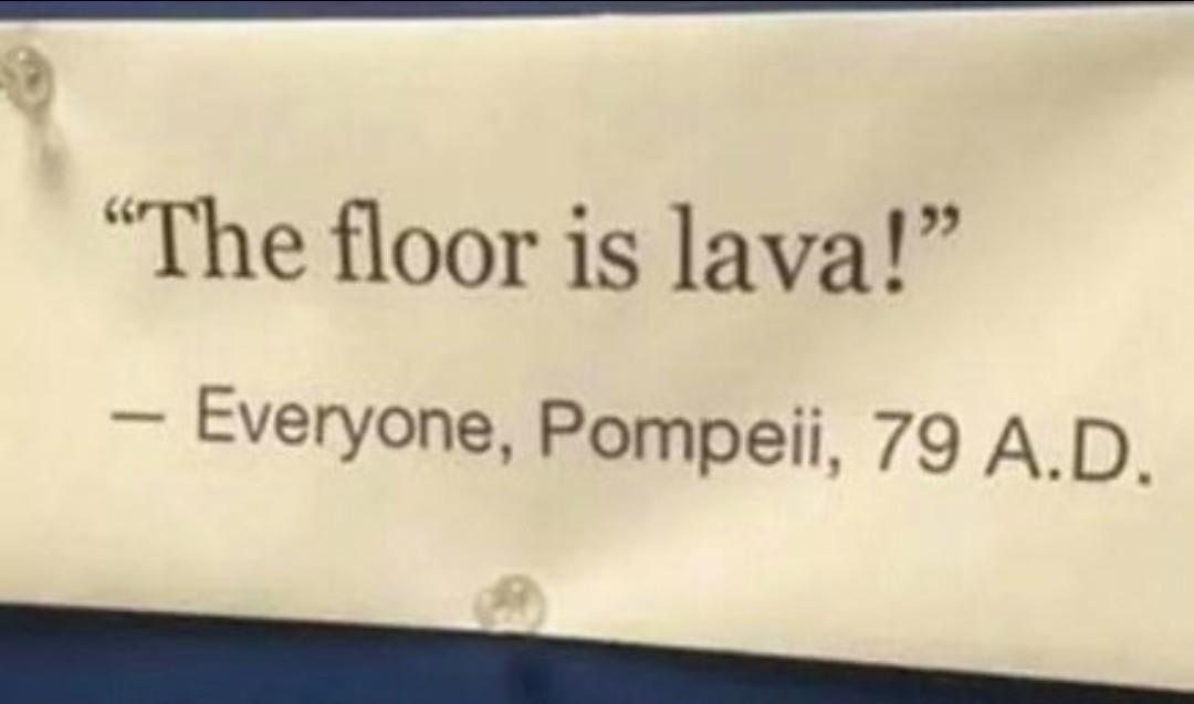 #pompeii - meme