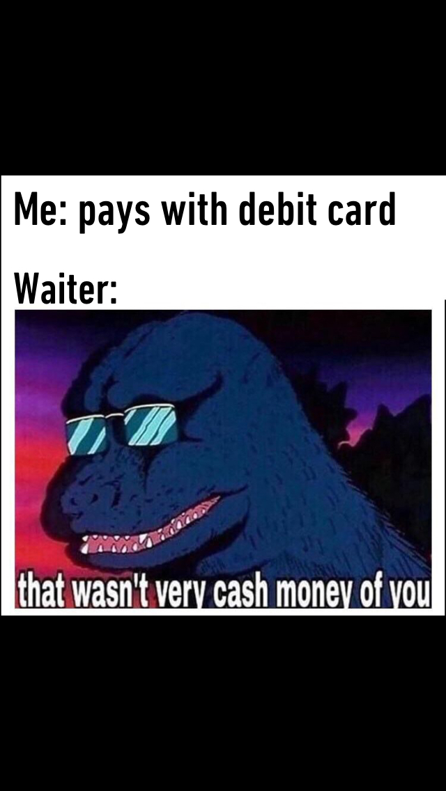 Cash money - meme