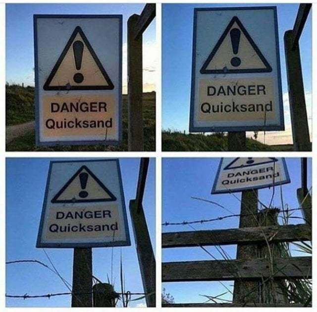 Danger! Quicksand - meme