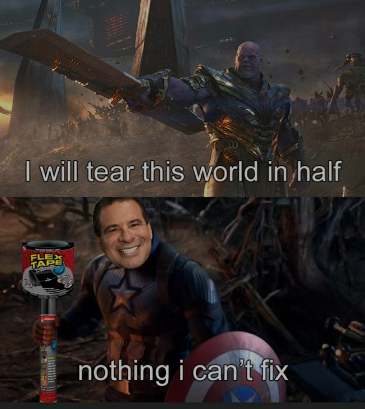 Flex tape fixes all - meme