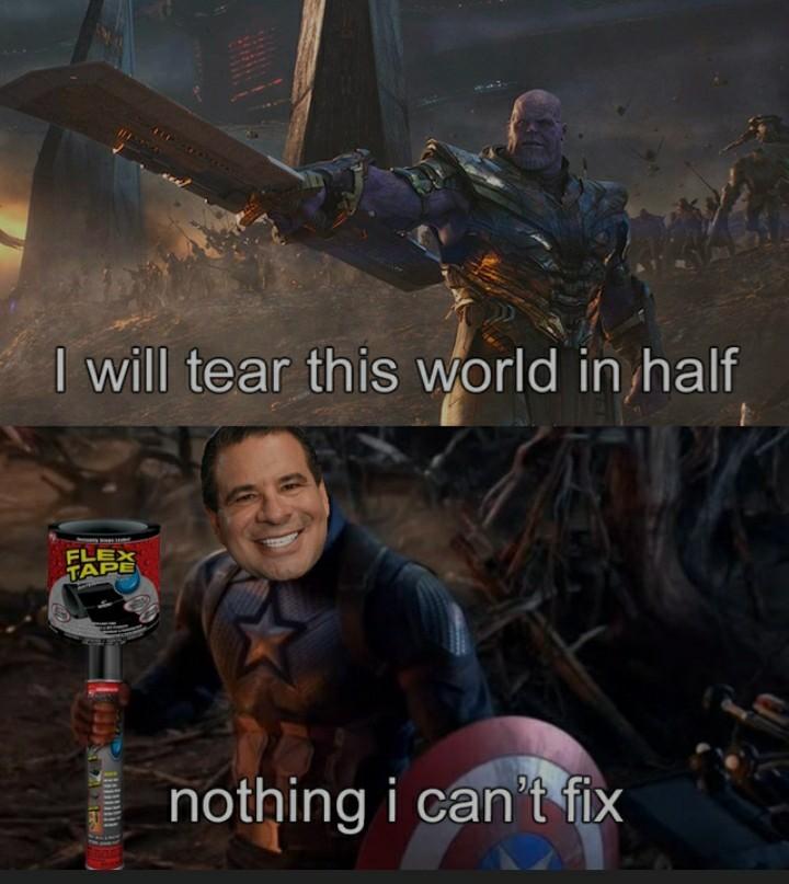 Flex tape fixes all - meme