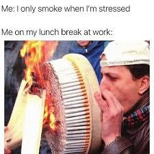 me on lunch break - meme
