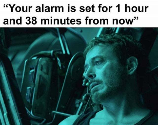 Your alarm is set for 1 hour and 38 minutes from now - meme