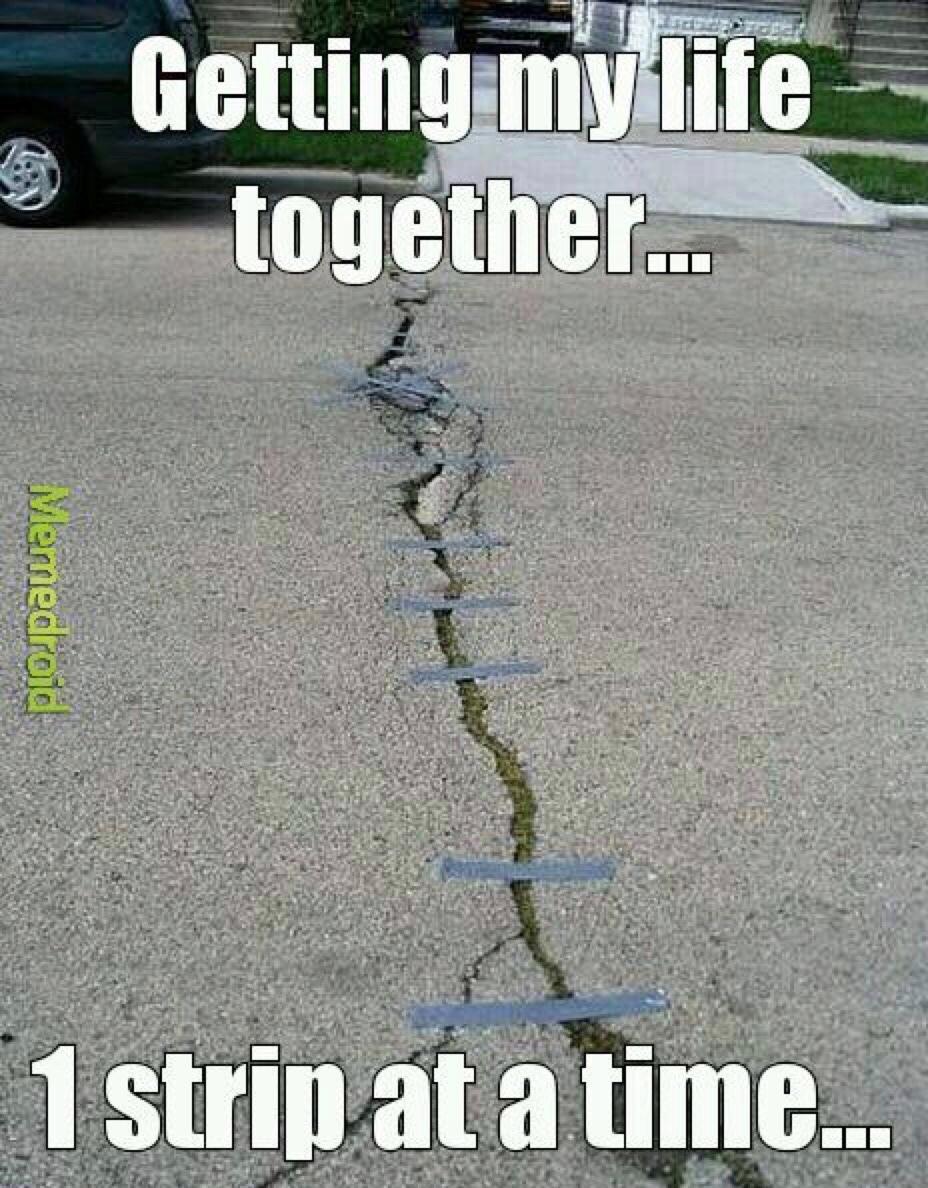 hold it together - meme