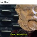 'Why Socrates hated democracy'