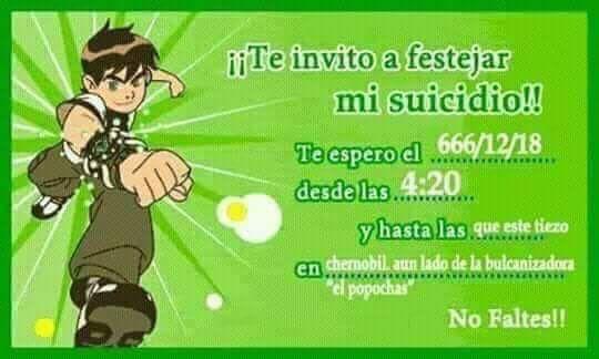 ¡¡Te invito a festejar mi suicidio!!. - meme