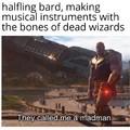 Got your bones!