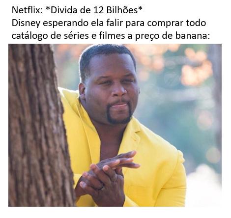 Netlix vai ser da Disney - meme