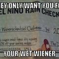 Wet wieners