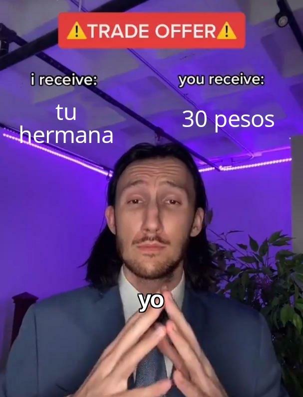 Trade men - meme