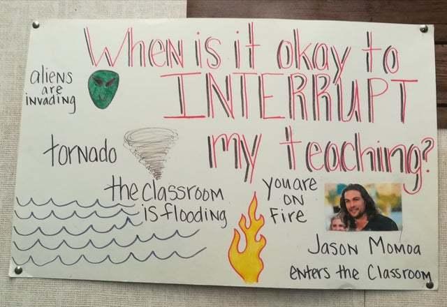 When is it okay to interrupt my teaching - meme