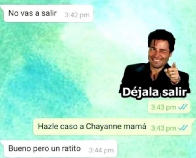 Hacele caso a Chadyanne - meme
