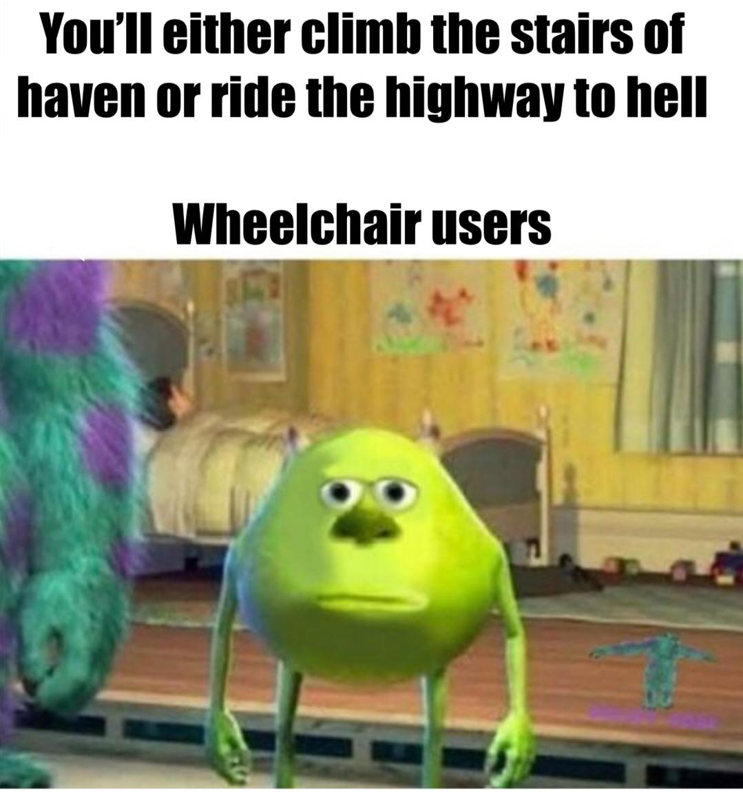 Wheelchair - meme