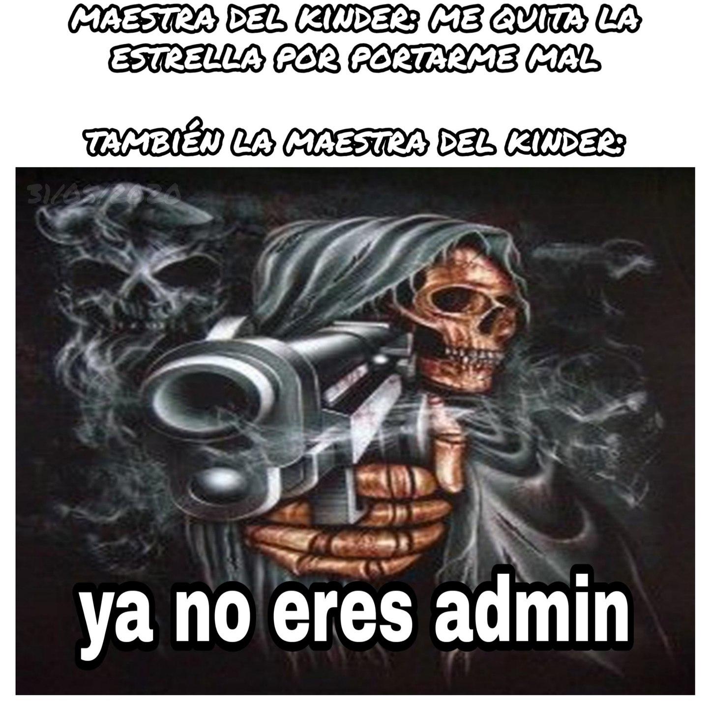 Literal que la roto la saque de una carpeta llamada: fotos de esqueletos edgys con pistolas las cuales no se porque guardo - meme