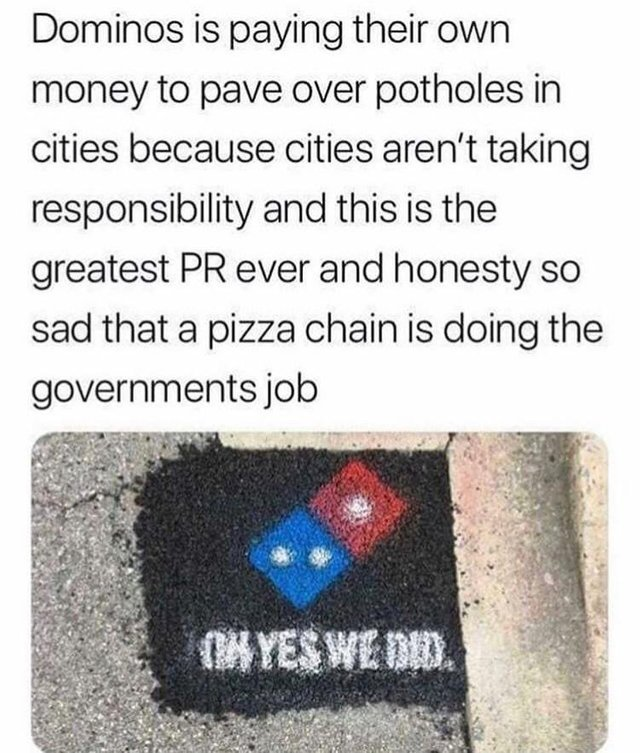 Dominos is doing the governments job - meme