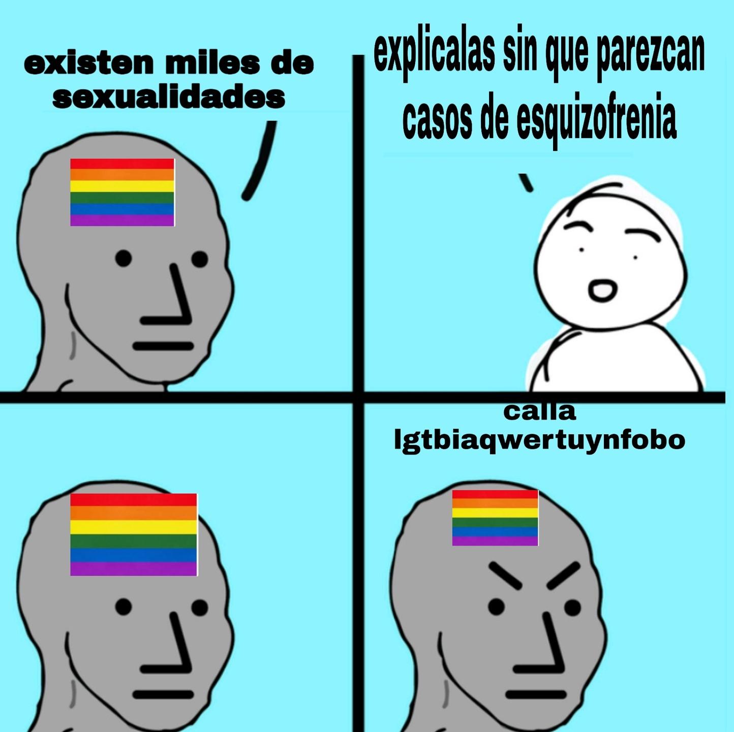 El 100% de los LGTB son esquizofrénicos - meme