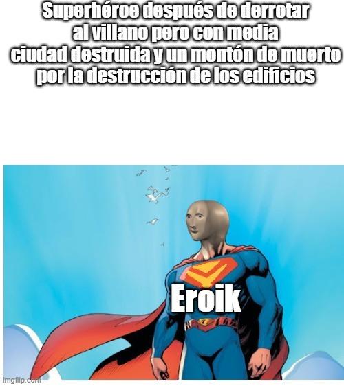 Eroik man - meme