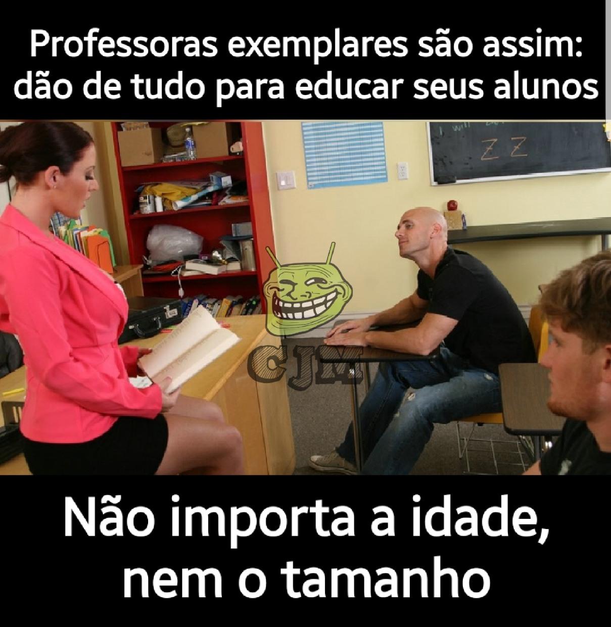 A educação só vai melhorar quando tiver professoras assim - meme
