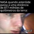 Boatos que em 2029 um asteróide chamado apophis se choque com a terra