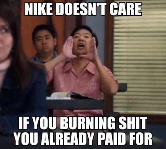 Nike does not care - meme