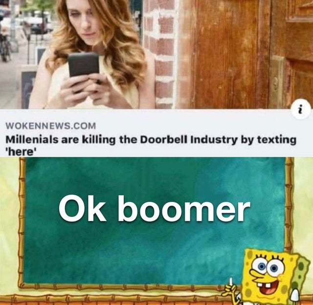 Millennials are killing the doorbell industry by texting 'here' - meme
