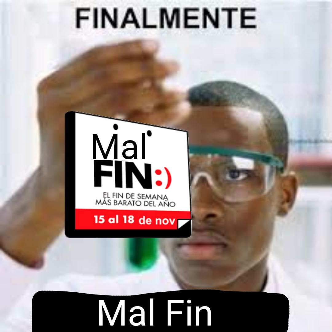 El Mal Fin - meme
