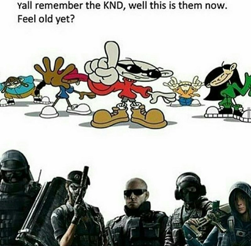 KND was the shit - meme