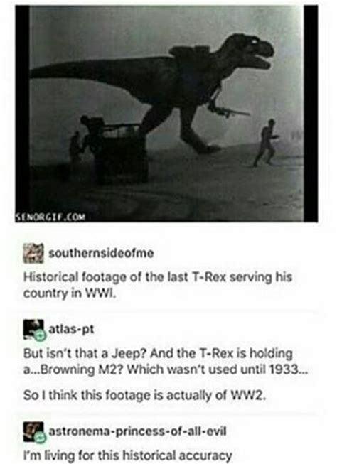 A t-Rex is at war! - meme