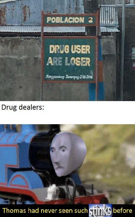 Drug dealers: *Visible not stonks* - meme