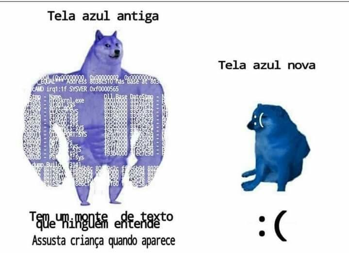 Quando a tela azul aparecia ate o diabo estremecia - meme