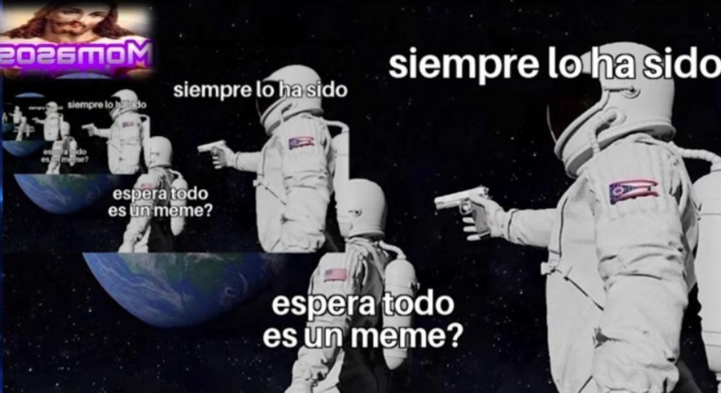 Siempre lo a sido - meme