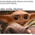 Baby yoda obama is the future