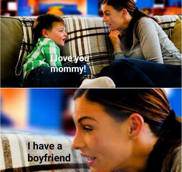 I have a mommy - meme