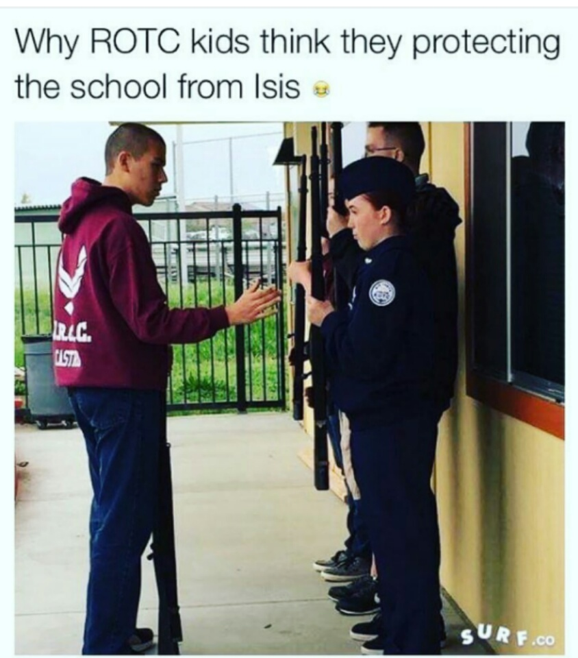 nothing but love for the ROTC kids - meme