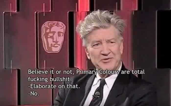 David Lynch doesn't see in color - meme