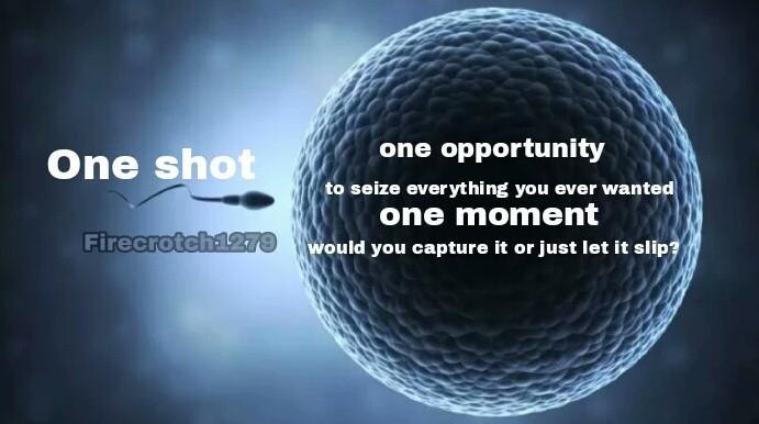 One shot - meme